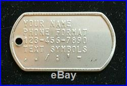Dog Tags Custom Embossed QTY. 500 All WITH THE SAME INFORMATION