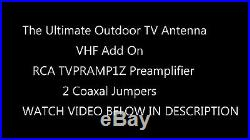 The Ultimate Outdoor TV Antenna VHF Add On RCA Booster Mega Pack. THE ALL IN ONE